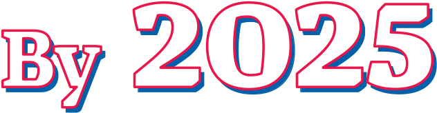 By 2025